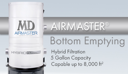 AirMaster Central Vacuum - Changing the way you clean