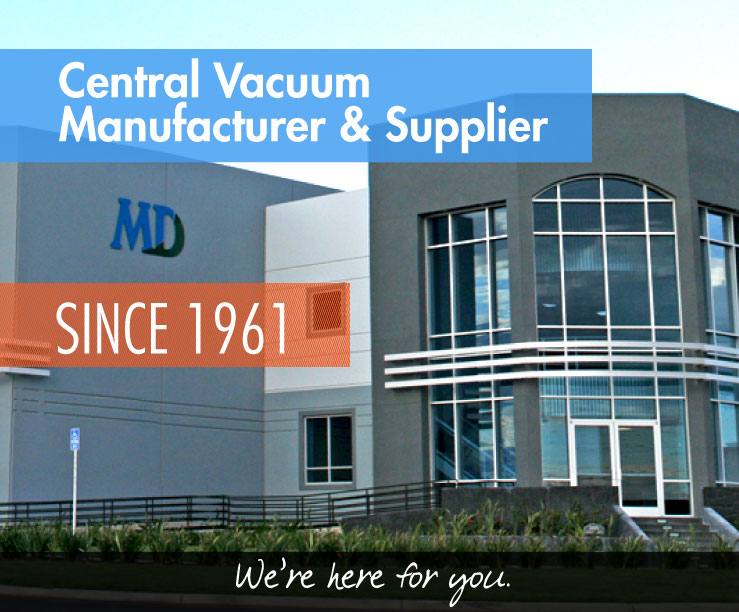 Central Vacuum Manufacturer and Supplier Since 1961